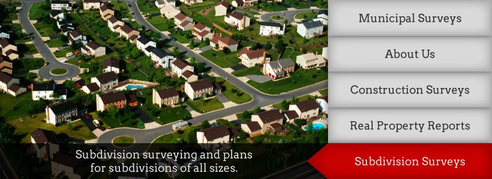 Subdivision surveying and plans for subdivisions of all sizes
